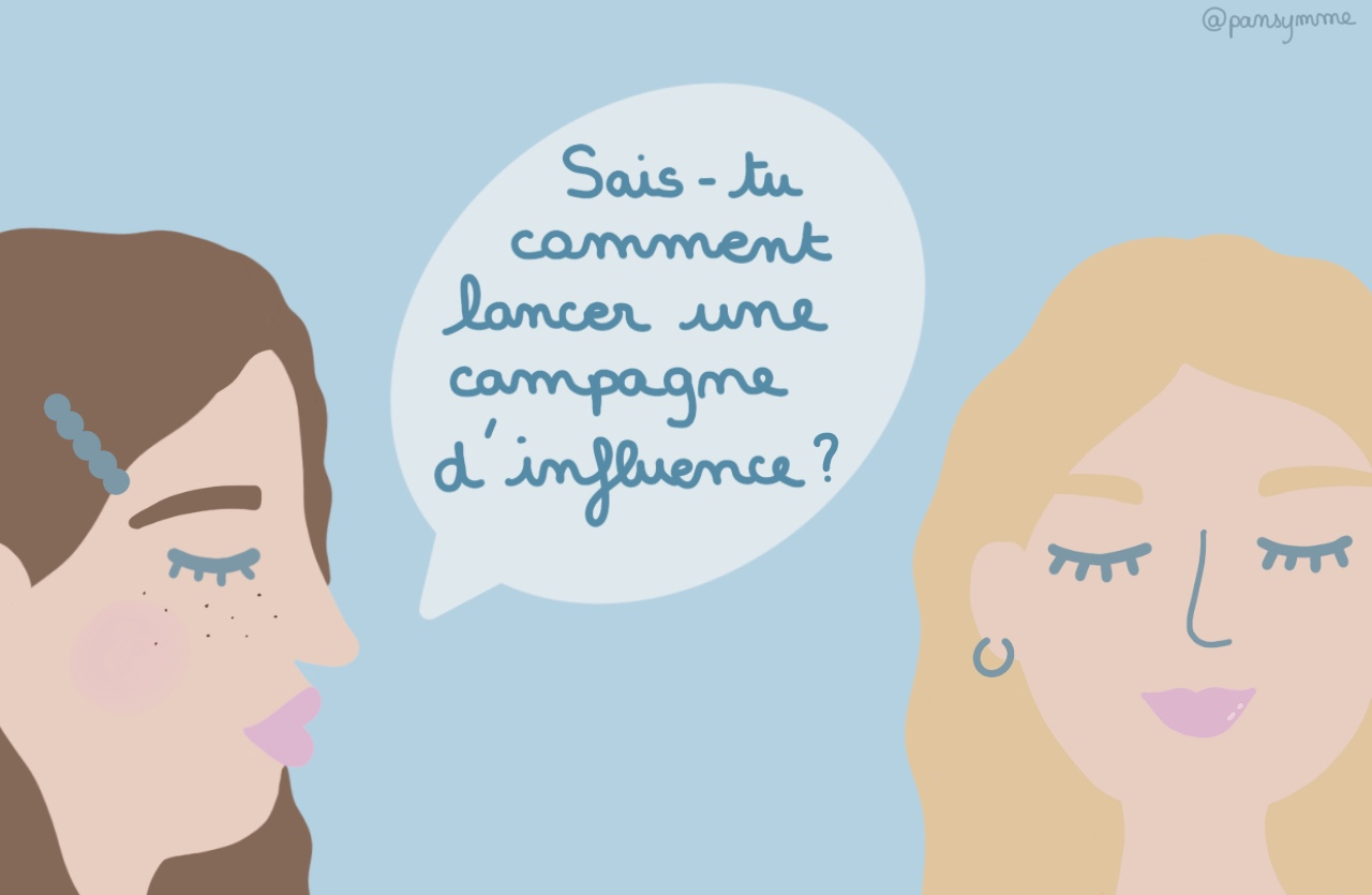 Marketing d'influence : 4 étapes pour lancer une campagne d'influence